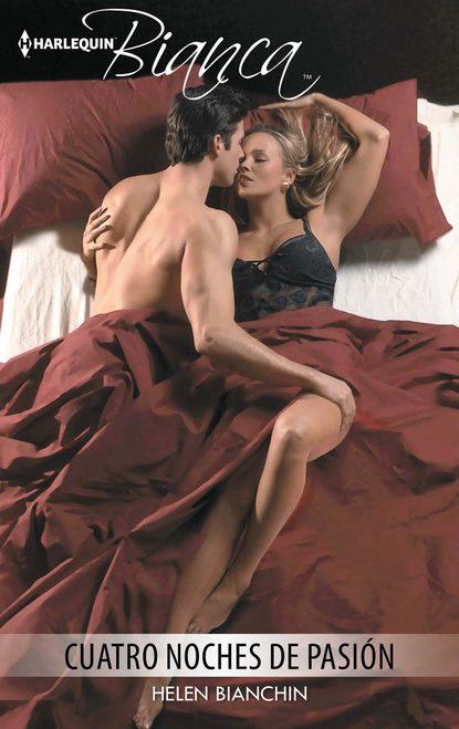 Фото - Helen Bianchin Cuatro noches de pasión helen bianchin na cama do seu marido