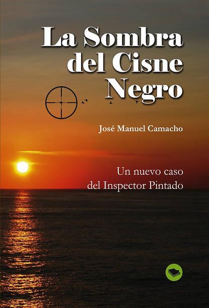 Jose Manuel Camacho Requena La Sombra del Cisne Negro недорого