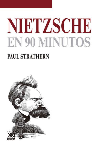 Фото - Paul Strathern Nietzsche en 90 minutos paul strathern maquiavelo en 90 minutos