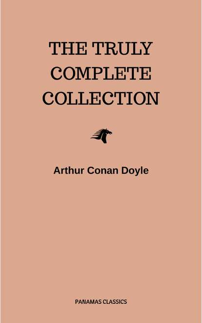 Артур Конан Дойл The Complete Sherlock Holmes Collection: 221B (Illustrated) артур конан дойл sherlock holmes complete collection 64 novels