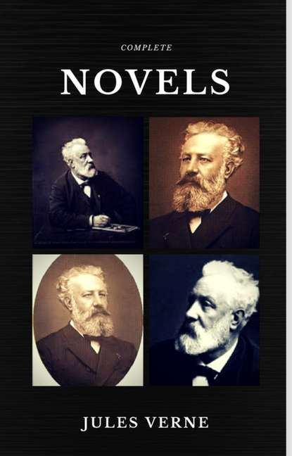 Жюль Верн Jules Verne: The Classics Novels Collection (Quattro Classics) (The Greatest Writers of All Time) недорого