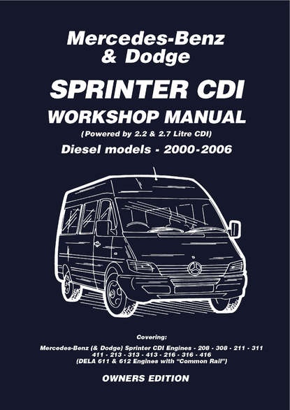 цена на Various Mercedes Benz & Dodge Sprinter CDI 2000-2006 Owners Workshop Manual