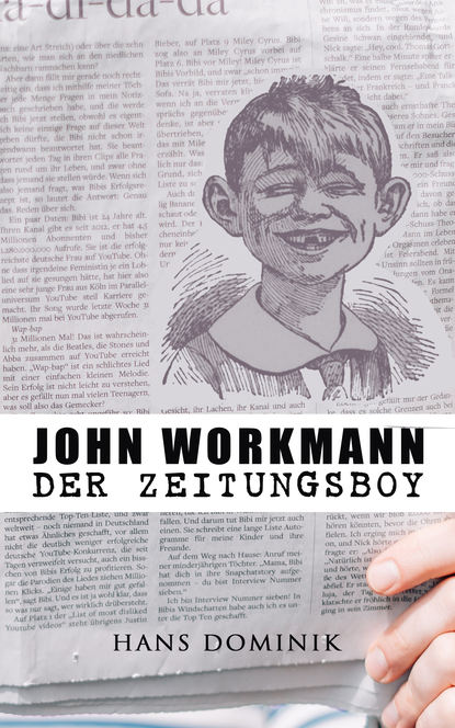Dominik Hans John Workmann der Zeitungsboy: Kriminalroman dominik hans der brand der cheopspyramide