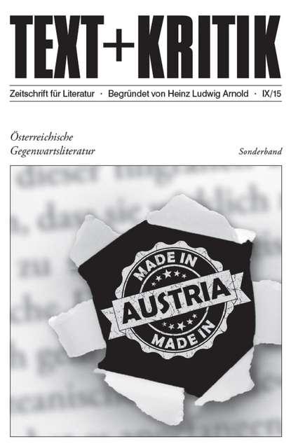 Группа авторов TEXT+KRITIK Sonderband - Österreichische Gegenwartsliteratur группа авторов voice text hypertext