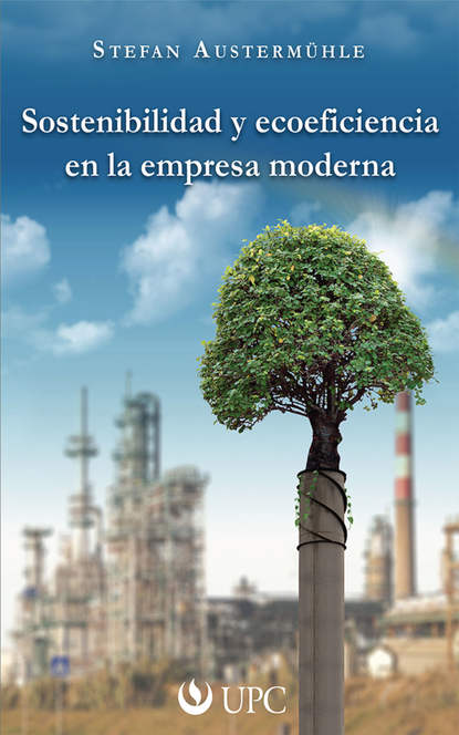 Stefan Austermühle Sostenibilidad y ecoeficiencia en la empresa moderna hernando uribe castro ética estética y ambiente sostenibilidad