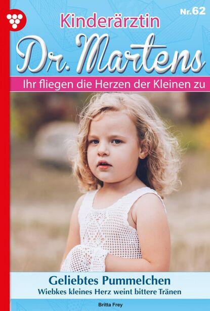 Фото - Britta Frey Kinderärztin Dr. Martens 62 – Arztroman marie louise fischer kinderärztin dr katja holm