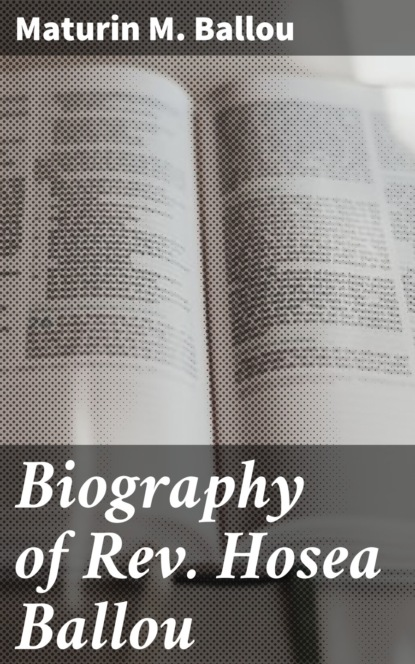 Maturin M. Ballou Biography of Rev. Hosea Ballou maturin m ballou the story of malta