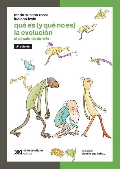 Фото - María Susana Rossi Qué es (y qué no es) la evolución maría inés falconi hoy no es mi día