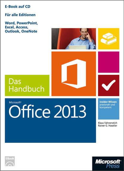Klaus Fahnenstich Microsoft Office 2013 - Das Handbuch lorenz holscher microsoft access 2013 das handbuch