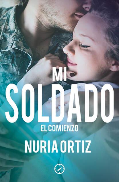 Nuria Ortiz Mi soldado. El comienzo недорого
