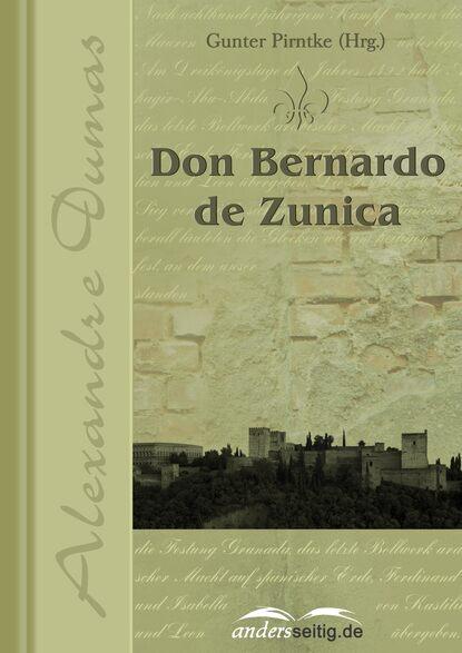 Александр Дюма Don Bernardo de Zunica bernardo bef fernández tiempo de alacranes