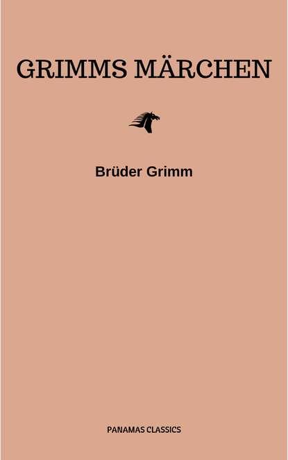 Фото - Brothers Grimm Grimms Märchen (Komplette Sammlung - 200+ Märchen): Rapunzel, Hänsel und Gretel, Aschenputtel, Dornröschen, Schneewittchen, livanios eleni aschenputtel