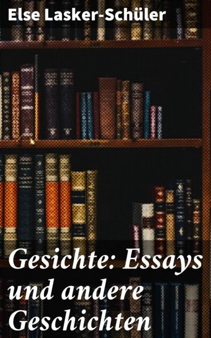 Else Lasker-Schüler Gesichte: Essays und andere Geschichten недорого