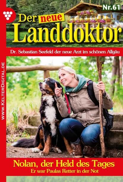 Фото - Tessa Hofreiter Der neue Landdoktor 61 – Arztroman tessa hofreiter der neue landdoktor 72 – arztroman