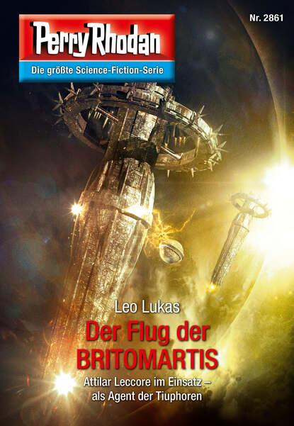 Leo Lukas Perry Rhodan 2861: Der Flug der BRITOMARTIS недорого