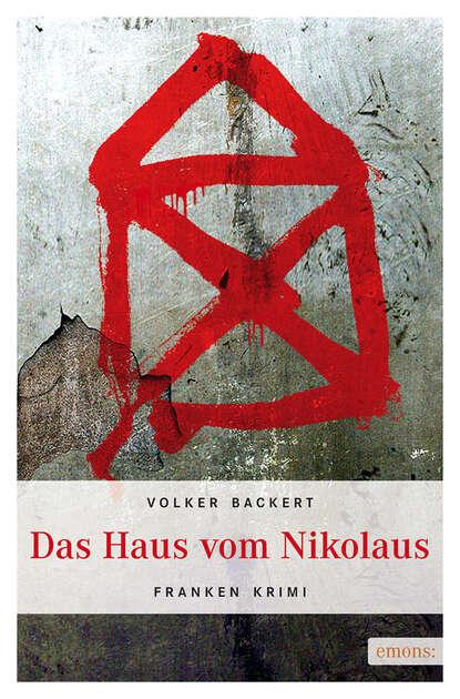 Volker Backert Das Haus vom Nikolaus недорого