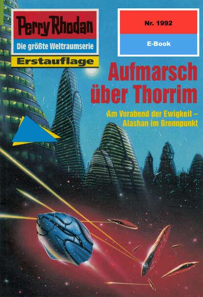 Horst Hoffmann Perry Rhodan 1992: Aufmarsch über Thorrim horst hoffmann perry rhodan 2268 das paragonkreuz