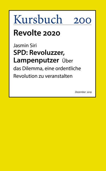 Jasmin Siri SPD: Revoluzzer, Lampenputzer jasmin siri spd revoluzzer lampenputzer