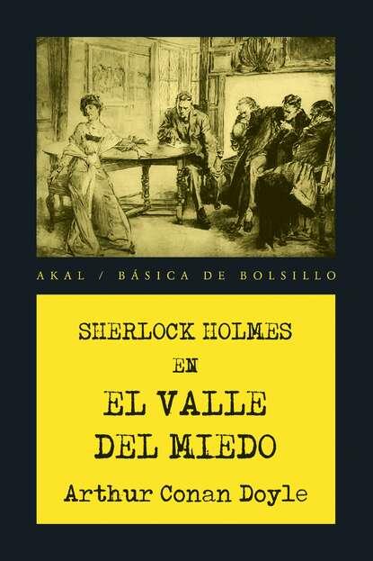 Фото - Arthur Conan Doyle El valle del miedo fernando garcía maroto arquitectura del miedo