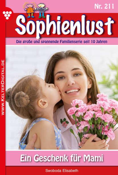 Фото - Elisabeth Swoboda Sophienlust 211 – Familienroman karina kaiser sophienlust die nächste generation 12 – familienroman