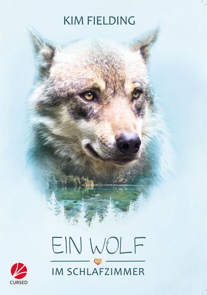 Kim Fielding Ein Wolf im Schlafzimmer kim fielding buried bones