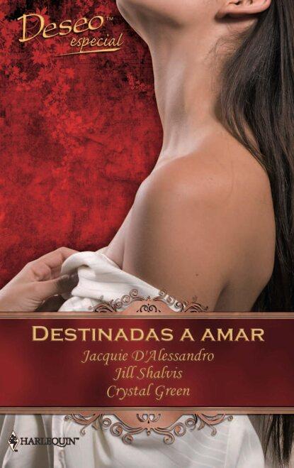 Jill Shalvis Destinadas a amar jill a johnson little minnesota