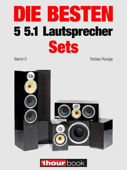 Thomas Schmidt Die besten 5 5.1-Lautsprecher-Sets (Band 3) thomas schmidt die besten 5 hifi verstärker