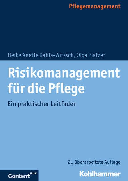 Heike Anette Kahla-Witzsch Risikomanagement für die Pflege kahla pronto colore elfenbein тарелка 26 см