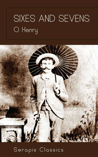 o hooper henry the complete poems of o henry O. Hooper Henry Sixes and Sevens (Serapis Classics)