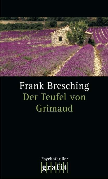 Фото - Frank Bresching Der Teufel von Grimaud susann teoman der teufel sieht rot