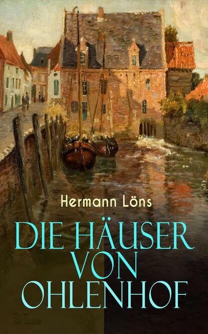 Löns Hermann Die Häuser von Ohlenhof löns hermann das zweite gesicht