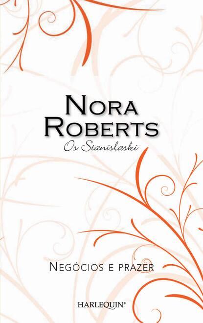 Нора Робертс Negócios e prazer elizabeth power orgulho e prazer
