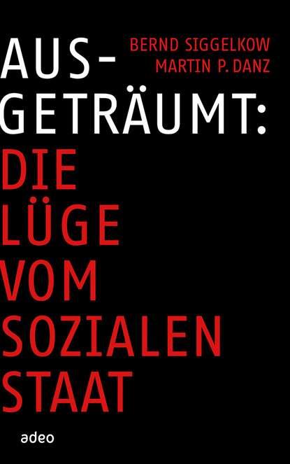 Bernd Siggelkow Ausgeträumt недорого