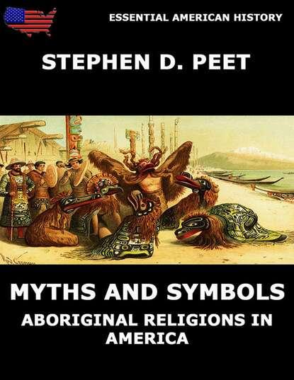 Фото - Stephen D. Peet Myths And Symbols simon peet пиджак