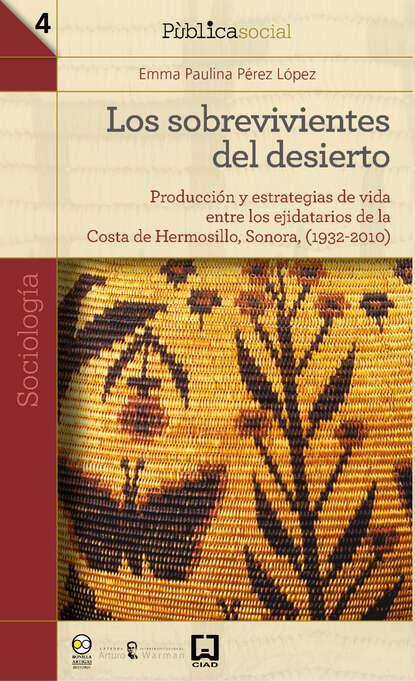 Emma Paulina Pérez López Los sobrevivientes del desierto paulina cocina paulina cocina en 30 minutos