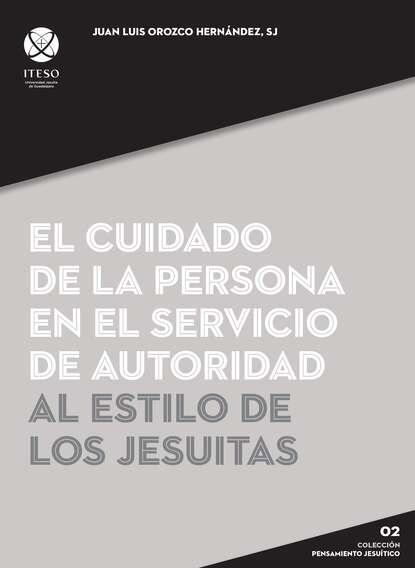 Фото - Juan Luis Orozco Hernández El cuidado de la persona en el servicio de autoridad al estilo de los jesuitas juan de mora mirando al cielo