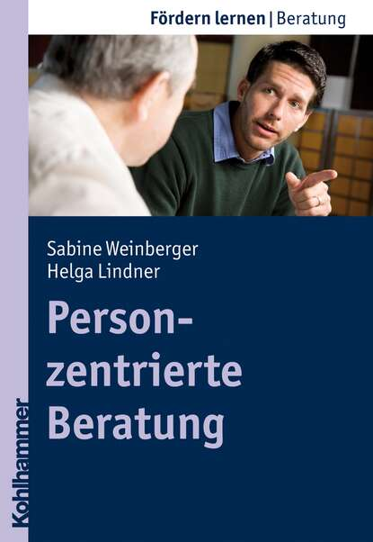 Sabine Schlippe-Weinberger Personzentrierte Beratung группа авторов psychosoziale beratung
