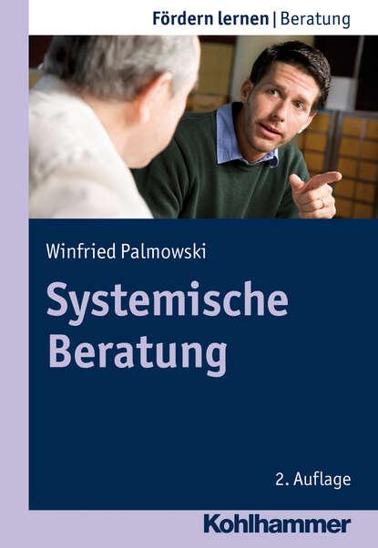 Winfried Palmowski Systemische Beratung группа авторов psychosoziale beratung