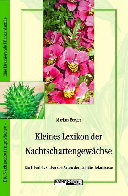 Markus Berger Kleines Lexikon der Nachtschattengewächse недорого