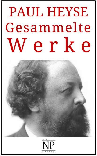 Фото - PAUL HEYSE Gesammelte Werke paul heyse troubadour novellen