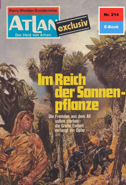 Marianne Sydow Atlan 214: Im Reich der Sonnenpflanze marianne sydow atlan 430 razamon der spion