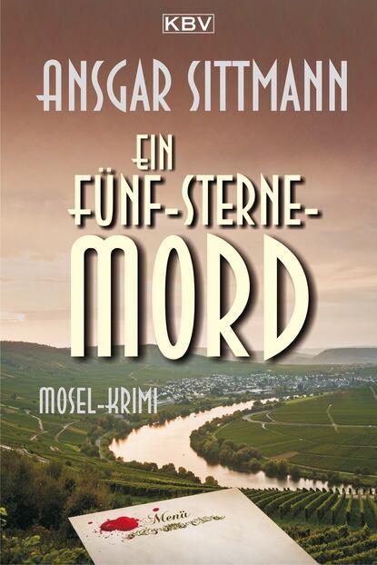Ansgar Sittmann Ein Fünf-Sterne-Mord недорого