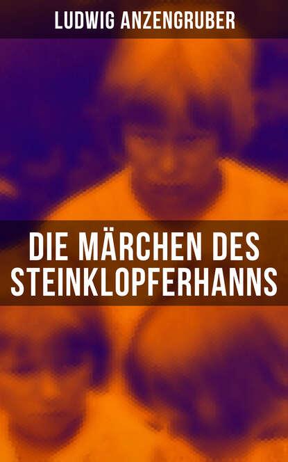 Anzengruber Ludwig Die Märchen des Steinklopferhanns alfred ludwig ueber methode bei interpretation des rgveda german edition