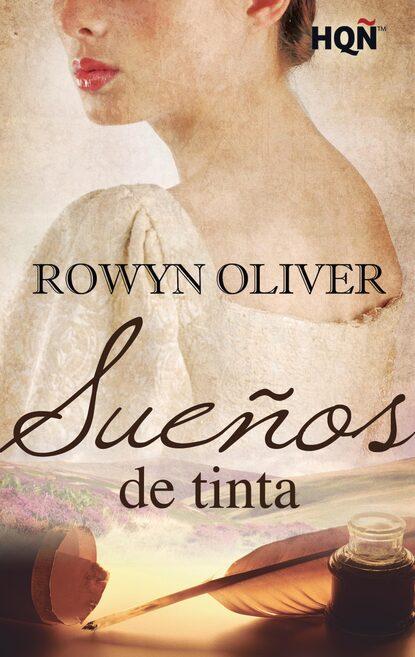 Rowyn Oliver Sueños de tinta rowyn oliver la perfecta fugitiva