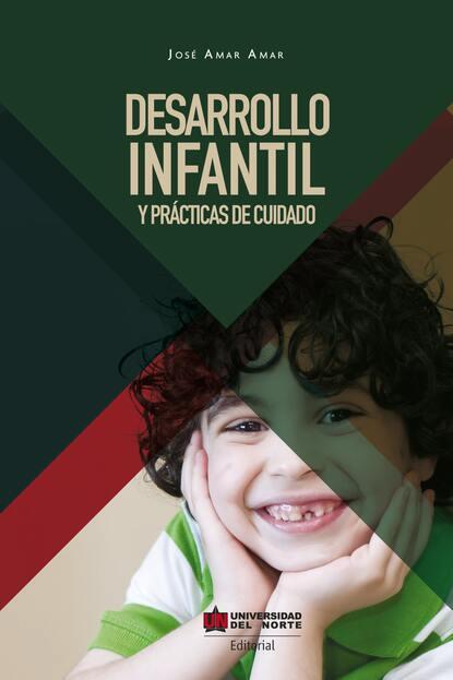 Jose Amar Desarrollo infantil y prácticas del cuidado недорого