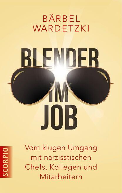 Фото - Bärbel Wardetzki Blender im Job fit im job ag clearmindtraining français