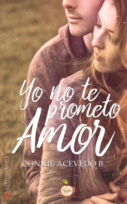 Connie Acevedo B Yo no te prometo amor james b hendryx connie morgan in alaska illustrated edition