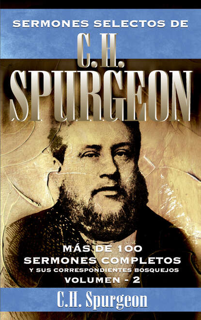 Charles Haddon Spurgeon Sermones selectos de C. H. Spurgeon Vol. 2 недорого