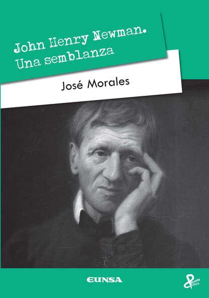 José Morales John Henry Newman