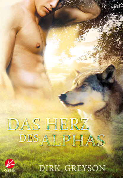 Dirk Greyson Das Herz des Alphas dirk greyson das herz des alphas